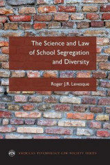 Omslag - The Science and Law of School Segregation and Diversity