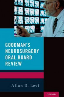 Goodman's Neurosurgery Oral Board Review (Heftet)
