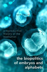 Omslag - The Biopolitics of Embryos and Alphabets