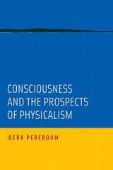 Omslag - Consciousness and the Prospects of Physicalism