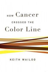 Omslag - How Cancer Crossed the Color Line