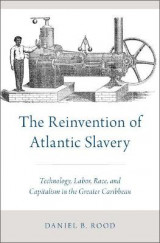 Omslag - The Reinvention of Atlantic Slavery