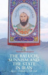 Omslag - The Baluch, Sunnism and the State in Iran