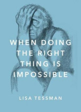 Omslag - When Doing the Right Thing Is Impossible