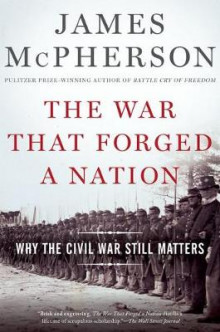 The War That Forged a Nation av James M. McPherson (Heftet)