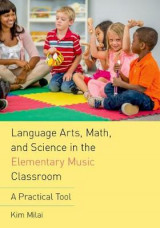 Omslag - Language Arts, Math, and Science in the Elementary Music Classroom