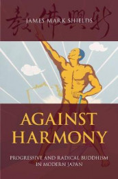 Against Harmony av James Mark Shields (Innbundet)