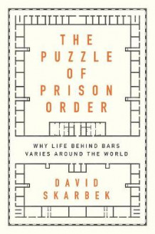 The Puzzle of Prison Order av David Skarbek (Innbundet)