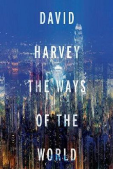 The Ways of the World av David Harvey (Heftet)