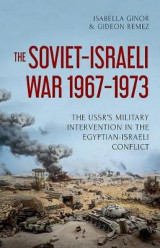 Omslag - The Soviet-Israeli War, 1967-1973