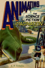 Omslag - Animating the Science Fiction Imagination