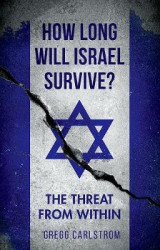 Omslag - How Long Will Israel Survive?