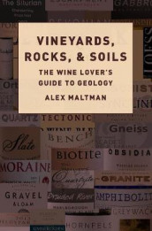Vineyards, Rocks, and Soils av Alex Maltman (Innbundet)
