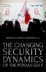 Omslag - The Changing Security Dynamics of the Persian Gulf