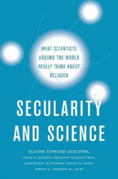 Secularity and Science av Di Di, Elaine Howard Ecklund, David R. Johnson, Steven W. Lewis, Kirstin R.W. Matthews, Robert A. Thomson og Brandon Vaidyanathan (Innbundet)