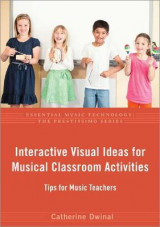 Omslag - Interactive Visual Ideas for Musical Classroom Activities