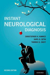 Instant Neurological Diagnosis av Christopher H. Hawkes, Kapil D. Sethi og Thomas R. Swift (Heftet)