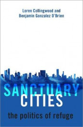 Sanctuary Cities av Loren Collingwood og Benjamin Gonzalez O'Brien (Innbundet)
