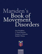 Marsden's Book of Movement Disorders av Kailash Bhatia, Ivan Donaldson, C. David Marsden og Susanne A. Schneider (Innbundet)
