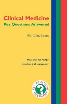 Clinical Medicine: Key Questions Answered av Wai-Ching Leung (Heftet)