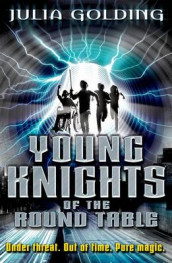 Young Knights 1: Young Knights of the Round Table av Julia Golding (Heftet)