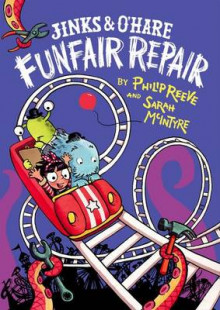 Jinks and O'Hare Funfair Repair av Philip Reeve (Innbundet)