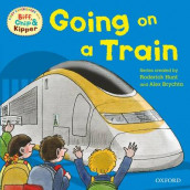 Oxford Reading Tree Read With Biff, Chip, and Kipper: First Experiences: Going on a Train av Mr Rod Hunt og Annemarie Young (Heftet)