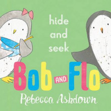 Bob and Flo: Hide and Seek av Rebecca Ashdown (Innbundet)