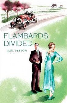 Flambards Divided av K. M. Peyton (Heftet)