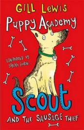 Puppy Academy: Scout and the Sausage Thief av Gill Lewis (Heftet)