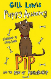 Puppy Academy: Pip and the Paw of Friendship av Gill Lewis (Heftet)