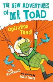 The New Adventures of Mr Toad: Operation Toad! av Tom Moorhouse (Heftet)
