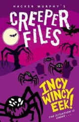 Omslag - Creeper Files: Incy, Wincy Eek!