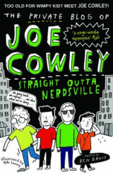 Omslag - The Private Blog of Joe Cowley: Straight Outta Nerdsville