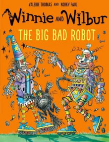 Winnie and Wilbur: The Big Bad Robot av Valerie Thomas (Heftet)