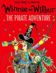 Winnie and Wilbur: The Pirate Adventure av Valerie Thomas (Heftet)