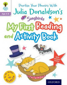 Julia Donaldson's Songbirds: My First Reading and Activity Book av Julia Donaldson (Blandet mediaprodukt)