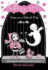 Omslag - Isadora Moon Goes on a School Trip
