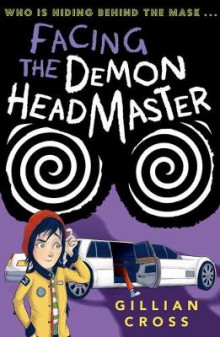 Facing the Demon Headmaster av Gillian Cross (Heftet)