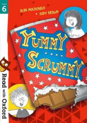 Read with Oxford: Stage 6: Yummy Scrummy av Alan MacDonald (Heftet)