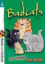 Read with Oxford: Stage 6: Badcats av Pat Thomson (Heftet)