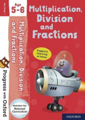 Progress with Oxford: Multiplication, Division and Fractions Age 5-6 av Paul Hodge (Blandet mediaprodukt)