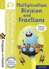 Progress with Oxford: Multiplication, Division and Fractions Age 6-7 av Paul Hodge (Blandet mediaprodukt)