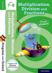 Progress with Oxford: Multiplication, Division and Fractions Age 7-8 av Paul Hodge (Blandet mediaprodukt)