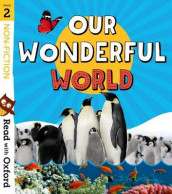 Read with Oxford: Stage 2: Non-fiction: Our Wonderful World av Rob Alcraft, Becca Heddle, Liz Miles, Jillian Powell, Kate Scott og Paul Shipton (Heftet)