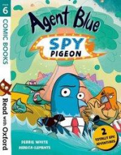 Read with Oxford: Stage 6: Comic Books: Agent Blue, Spy Pigeon av Debbie White (Heftet)