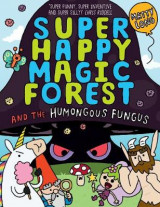 Omslag - Super Happy Magic Forest: The Humongous Fungus
