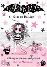 Omslag - Isadora Moon Goes on Holiday