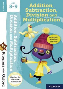 Progress with Oxford:: Addition, Subtraction, Multiplication and Division Age 8-9 av Giles Clare (Blandet mediaprodukt)