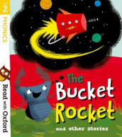 Read with Oxford: Stage 2: The Bucket Rocket and Other Stories av Catherine Baker, Narinder Dhami, Teresa Heapy, Paeony Lewis, Liz Miles og Kate Scott (Heftet)